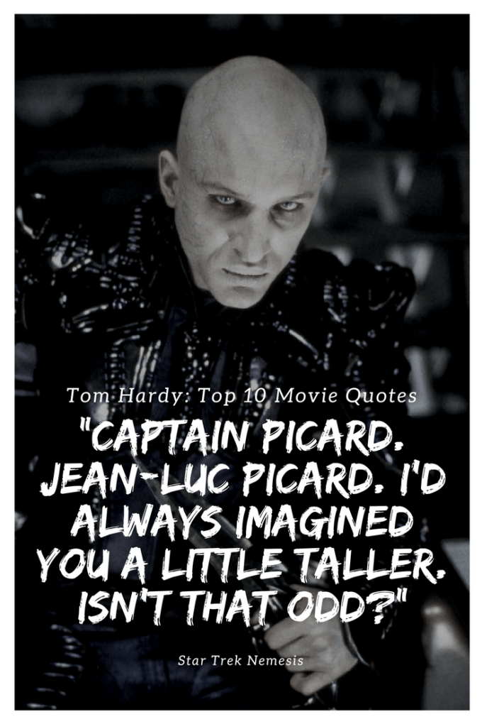 """Captain Picard. Jean-Luc Picard. I'd always imagined you a little taller. Isn't that odd"""